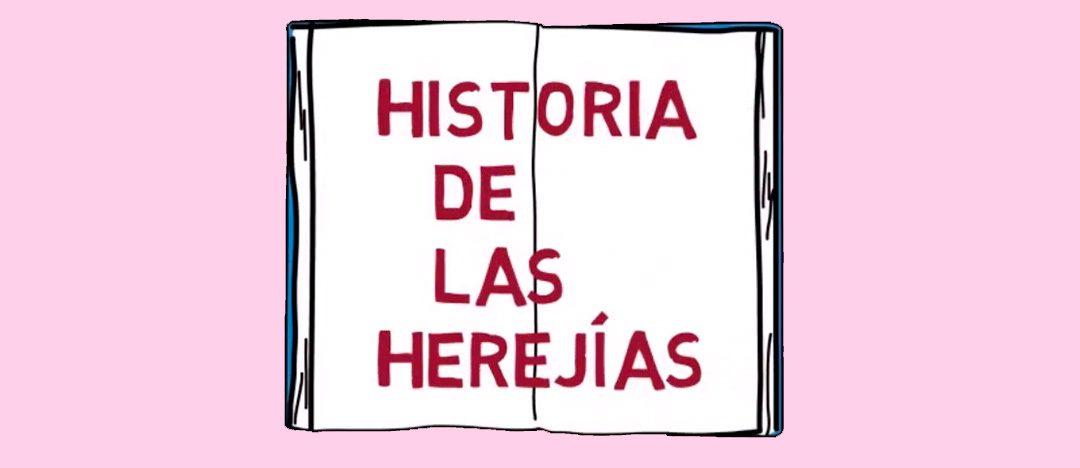 VÍDEO: Todas las respuestas sobre las herejías