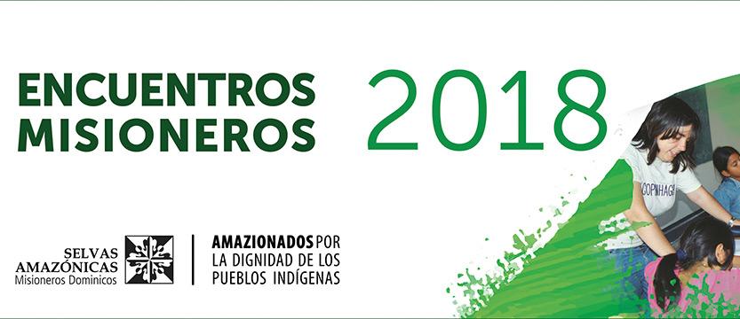 Este fin de semana empiezan los encuentros misioneros de Selvas Amazónicas