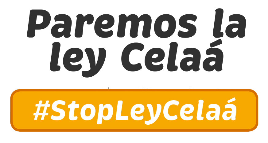 #StopLeyCelaa