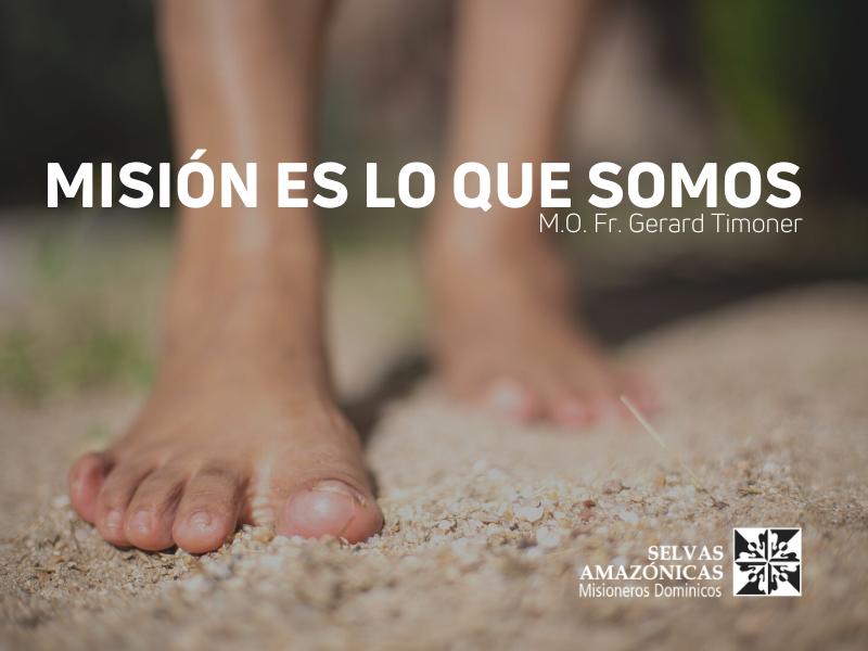 Selvas Amazónicas en misión, siempre